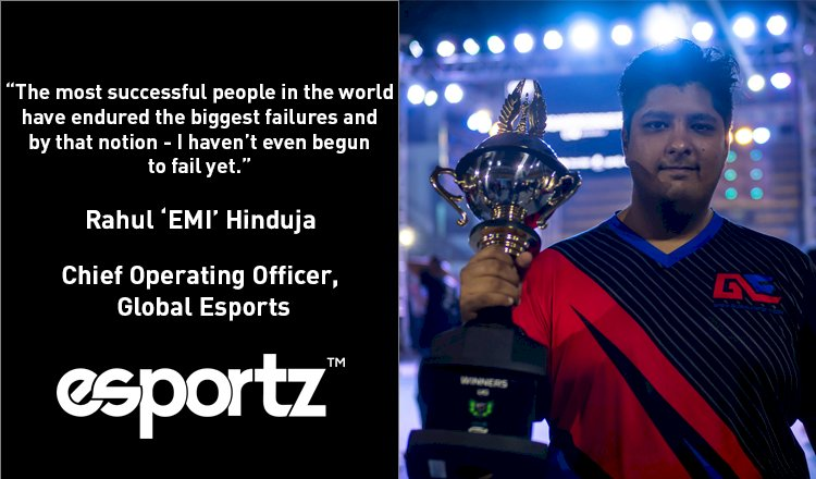In Conversation With Rahul 'EMI' Hinduja From Global Esports