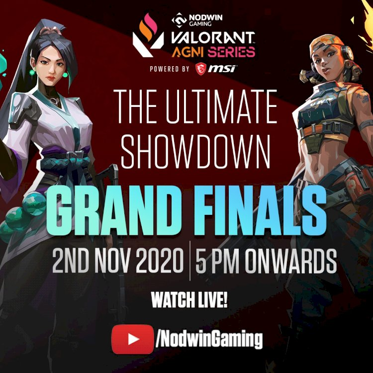 Grand Finale Of NODWIN Gaming's Valorant Agni Series 2020 To Stream Live On November 2, 2020