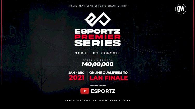 Esportz.in announce Yearlong Esports Championship, Esportz Premier Series 2021
