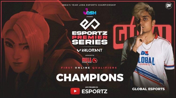 Global Esports defeat GodLike Esports to win First Online VALORANT Qualifier of Esportz Premier Series 2021