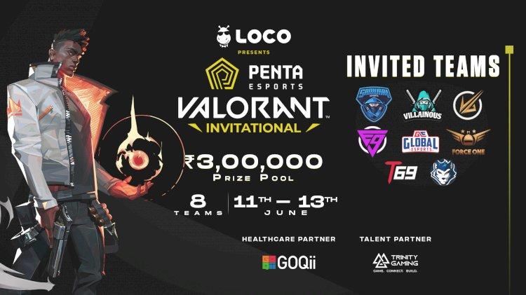 Penta Esports and Loco to host INR 300000 Valorant Invitational Tournament