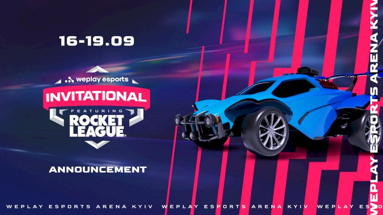 WePlay Holding announces WePlay Esports Invitational featuring Rocket League