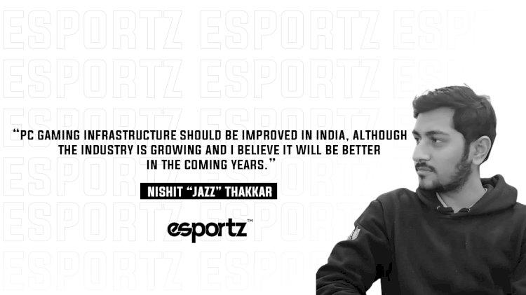 Rise of Nishit 'Jazz' Thakkar in the Indian Gaming Community
